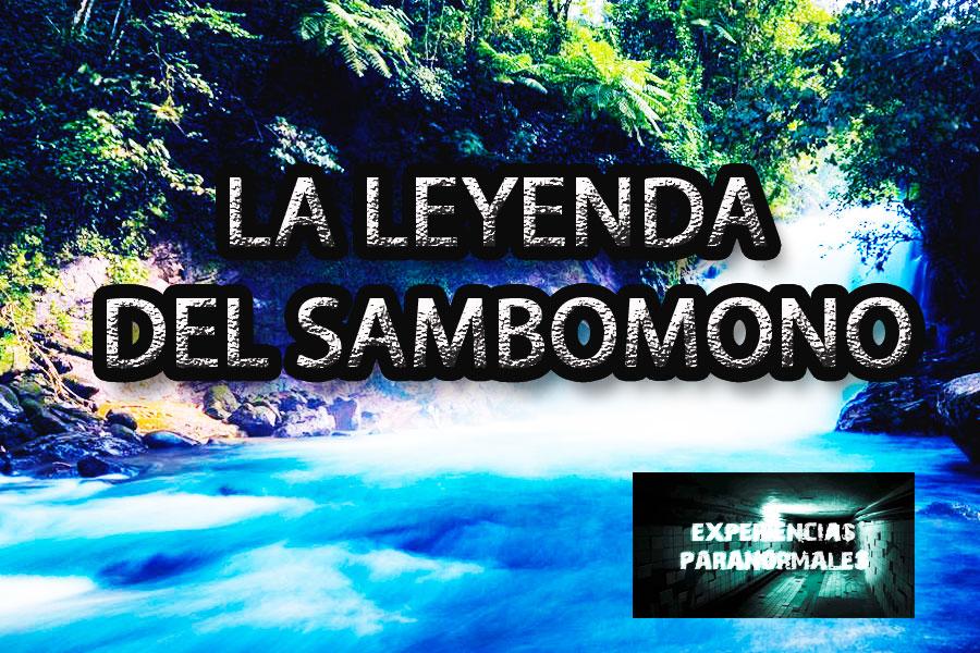 LA LEYENDA DEL SAMBOMONO