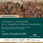 500 años de la conquista de México Tenochtitlan